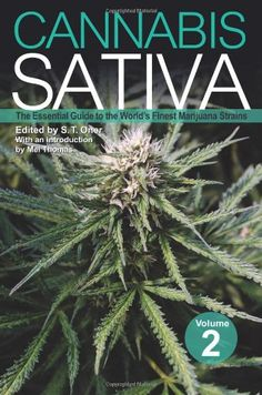 Title: Cannabis Sativa Volume 2( The Essential Guide to the World's Finest Marijuana Strains) Binding: Paperback Author: S.T.Oner Publisher: GreenCandyPress...