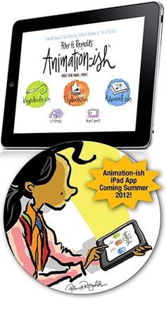 digital animation for the iPad...from Peter H. Reynolds of The Dot and Ish fame.