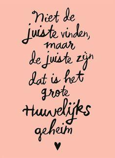 Kaarten - huwelijk - algemeen et | Hallmark Now Quotes, True Quotes, Words Quotes, Wise Words, Quotes To Live By, Best Quotes, Funny Quotes, Sayings, Dutch Quotes