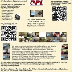 "Spy Video Wall Playlist: LISTENING DEVICES: (Buy / Rent / Layaway): http://dpl-surveillance-equipment.blogspot.com/2013/03/spy-video-wall-playlist-listening.html  DPL-Surveillance-Equipment.com Open 24/7/365! (888) 344-3742 or (818) 344-3742 (Spy Store)   Life-Time Warranties! DPL-Surveillance-Equipment.com LLC. (Spy Store)  Discount Coupon: ""DPL"" Get 5% Off!!!"