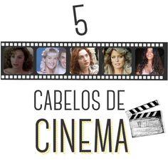 5 Cabelos de Cinema    por Julia Thetinski | Frescurinha       - http://modatrade.com.br/5-cabelos-de-cinema