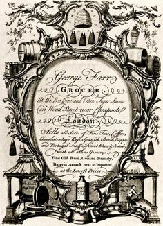 """18th century trade card: """"George Farr, Grocer. At the Bee-Hive and Three Sugar Loaves in Wood Street near Cheapside, London. Sells all Sorts of Fine Teas, Coffee, Chocolate..."""""""