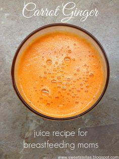 Sweet Stella's: Carrot Ginger #juice #recipe for Breastfeeding Moms