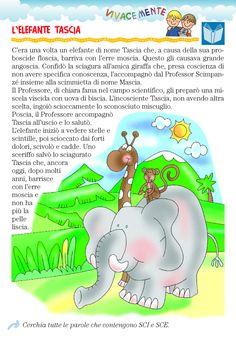 VIVACEMENTE con il cuore e con la mente: Racconto con parole che contengono SCI SCE Italian Language, Primary School, Kids And Parenting, Fairy Tales, Projects To Try, Montessori, Teaching, Education, Google