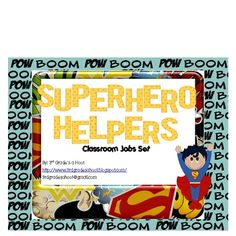 3rd Grade's a Hoot by Misty Durbin Superhero Helpers Classroom jobs/helpers classroom management tool...