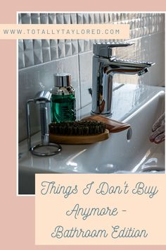 Zero waste bathroom and things I do not buy anymore! Keep your home sustainable and low waste and save money too!