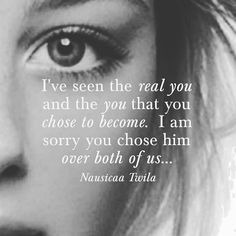 """263 Likes, 2 Comments - Nausicaa Twila (@nausicaatwila) on Instagram: """"I've seen the real you and the you that you chose to become. I am sorry you chose him over both of…"""""""