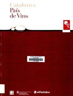 Catalunya. País de vins. Ens mostra tota la riquesa i varietat dels vins que s'hi produeixen i proposa un viatge per totes les denominacions d'origen catalanes.