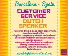 #job in #Barcelona #Spain as customer service for #Dutch speaker.  Send your CV (in English) at marc@highfive-recruitment.com  #candidate #opportunity #business #clientservices #success #jobinspain #highfiveyourcareer #highfiveyourjob #recruitment #hiring #career #greatjob #customerservice #customerserviceadvisor