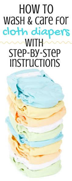 Everything you need to know about how to wash and care for your cloth diapers! Don't make the same mistakes I did - check out this post to make sure you're using the right detergents and laundry cycles! Click for all the info.