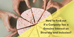 How to Find out if a Company has a Genuine Interest on Diversity and Inclusion? Employee Engagement, Diversity, Workplace, How To Find Out, Business, Store, Business Illustration