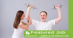 NEW JOB POSTING! Spend your Summer in the San Francisco Bay area! Outpatient PT needed | myPTsolutions | Therapy Staffing  Pinned by myPTsolutions.  Follow us at pinterest.com/myptsolutions