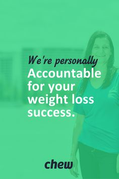 How about a weight loss plan where you're not left alone without a clue? Our nutrition coaches take personal accountability for the success of each and every client. It's a team effort. #JoinTheChew