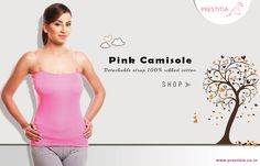 Shop Now ! pink camisole with ditachable strap with 100% ribbed cotton.for more visit http://www.prestitia.co.in/products/camisole/detachable-straps.html