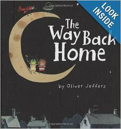 The Way Back Home: Oliver Jeffers: 9780399250743: Amazon.com: Books