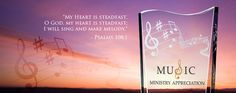 """Personalized with a cherished song lyric, meaningful bible scriptures or hand-crafted note of thanks, the Music Minister Appreciation Gifts are remarkably thoughtful memento for the worship leader in your life. These Music Minister Appreciation Gifts can also be crafted to suit an organist, pianist, choir director, solo singer or any church musician. My heart is steadfast, o God, my heart is steadfast; I will sing and make melody."""" - Psalms 108:1 #Music #Ministry #Church #Sing #Song #Choir"""