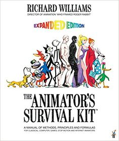 The Animator's Survival Kit: Amazon.fr: Richard E. Williams: Livres