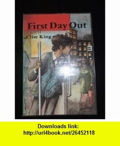 First Day Out (Hipsters) (9780582077430) Clive King , ISBN-10: 0582077435  , ISBN-13: 978-0582077430 ,  , tutorials , pdf , ebook , torrent , downloads , rapidshare , filesonic , hotfile , megaupload , fileserve