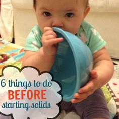 6 things to do before starting solids | karyrappaport.com