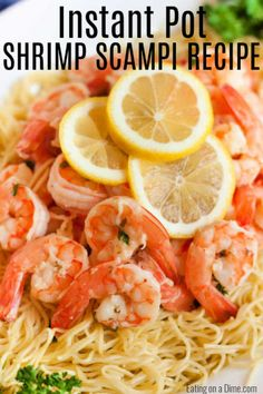 Instant pot shrimp scampi recipe comes together in only 2 minutes thanks to the pressure cooker! Enjoy delicious shrimp scampi in hardly any time at all! Creamy Shrimp Scampi, Shrimp Scampi Pasta, Shrimp And Scallop Recipes, Shrimp Recipes, Crock Pot Shrimp, Chicken Broth Recipes, Potted Shrimp, Scampi Recipe, Sicilian Recipes