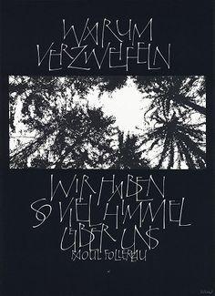 Herman Kilian, Warum verzweifeln, wir haben so viel Himmel über uns !