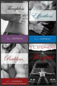 Thoughtless by S.C. Stephens is only 99 cents, Effortless, Reckless and Thoughtful. #booksale