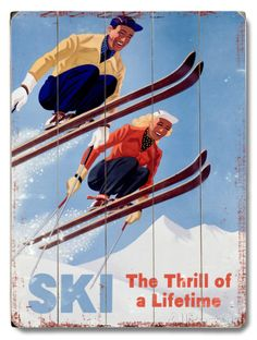 Ski - The thrill of a Lifetime Wood Sign at AllPosters.com