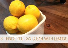 8 Things You Can Clean with Lemons