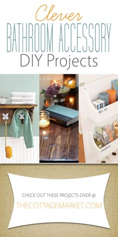 Clever Bathroom Accessory DIY Projects - The Cottage Market