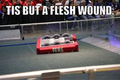 The worst thing that can happen to you in competition First Robotics Competition, Puns, Robots, Programming, Funny Stuff, Engineering, Nerd, Coding, Club