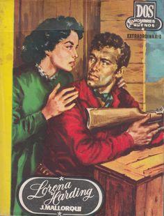 Lorena Harding. Ed. Cid, 1957 (Col. Dos hombres buenos ; 31. Serie Lorena Harding, VIII)