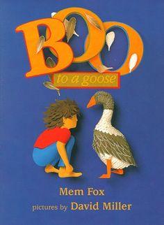 Boo to a Goose by Mem Fox https://www.amazon.com/dp/0803722745/ref=cm_sw_r_pi_dp_LJxFxbG8S80H2
