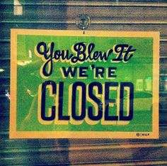 lol :) CLOSED sign in London, via Kevin Tong Illustration on Flickr.