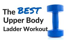 THE BEST Upper Body Ladder Workout