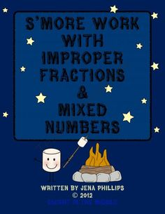 S'more Work with Improper Fractions and Mixed Numbers from Caught in the Middle on TeachersNotebook.com -  (39 pages)