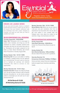 Esyntial Elements Presents the Launch Out Loud Workshop Series! Join us and transform your life!
