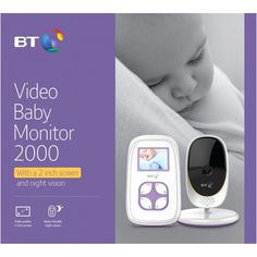 BT Video Baby Monitor 2000.  Our entry level most affordable video baby monitor 2000 is packed with key features to offer parents great peace of mind. It comes with a portable parent unit with colour display. With a 250m range, parents can move freely around their home whilst keeping a close eye on their baby.