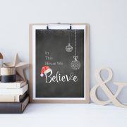 In This House We Believe Print, Christmas Instant Print- Instant Download