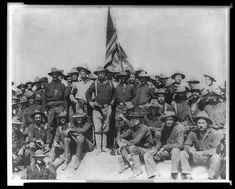 Colonel Theodore Roosevelt and his Rough Riders in San Juan, ca 1898.