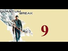 Quantum Break - Xbox One - Maxy Long Gameplay {9} No Commentary