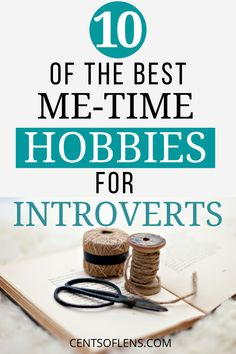 Are you in search of a new hobby? Find out which me-time hobbies are the best for introverts! #hobby #metime #selfcare #introvert #hobbies #healthylife