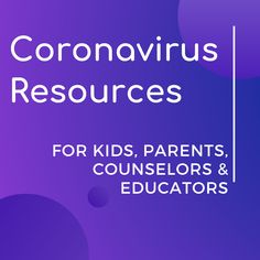 Coronavirus Resources for Kids, Parents and Educators Middle School Counselor, Family Stress, Family Deal, School Closures, Coping With Stress, Anxiety Treatment, Behavioral Therapy, Social Stories, Kindergarten Teachers
