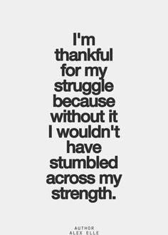 life has been a struggle but always knew I could change things in an instance! Just needed the right motivation! life has been a struggle but always knew I could change things in an instance! Just needed the right motivation! Motivacional Quotes, Life Quotes Love, Quotable Quotes, Great Quotes, Quotes To Live By, Quotes Inspirational, Daily Quotes, Attitude Quotes, Thankful Quotes Life