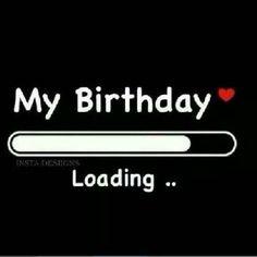 My birthday My birthday