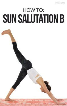 YOGA: Grab your mat and learn the poses of a sun salutation B here!