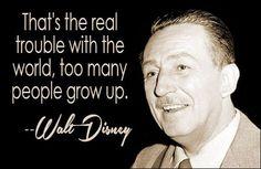 Walt Disney quote #growingup