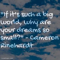 if its such a big world life quotes quotes positive quotes clouds
