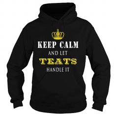 Awesome Tee  KEEP CALM AND LET TEATS HANDLE IT T-Shirts