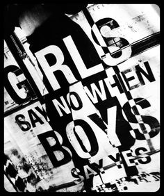 'Girls say no when boys say yes' - shirt in Berska shop. The Hague, October 2013 - the Netherlands.