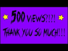 YouTube 500 views Videos, Youtube, Youtubers, Youtube Movies